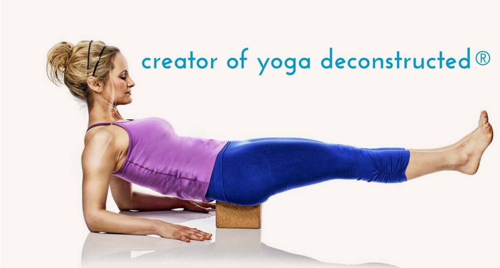 Creator of Yoga Deconstructed