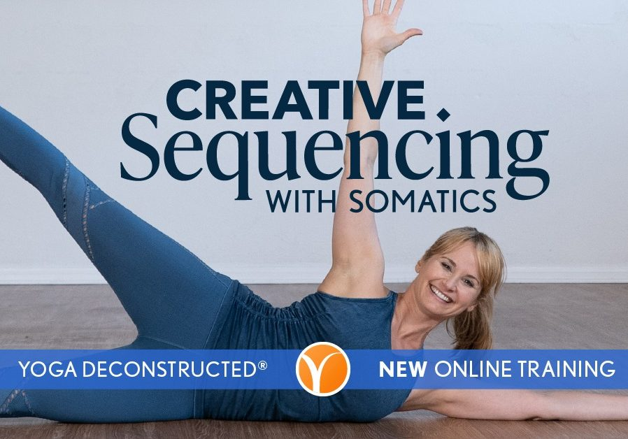 """Learn how to incorporate exercise science tools and somatic movement into your yoga class and practice. <a class=""""button"""" href=""""https://yogainternational.com/ecourse/yoga-deconstructed-creative-sequencing-with-somatics-post-live?coupon=flash30somatics&percent_off=30/"""">LEARN MORE</a>"""